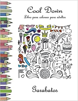 Cool Down Libro Para Colorear Para Adultos Garabatos Spanish