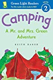 Camping: A Mr. and Mrs. Green Adventure (Green Light Readers Level 2)