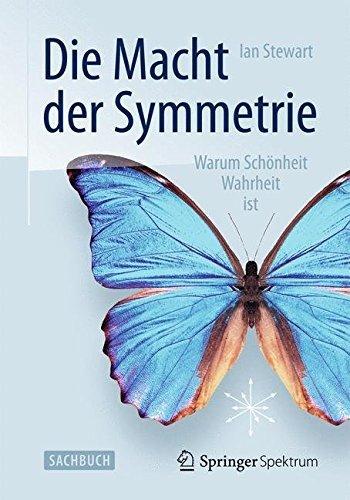 die-macht-der-symmetrie-warum-sch-nheit-wahrheit-ist-by-ian-stewart-2013-03-15