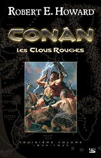 Conan : [03] : Les clous rouges