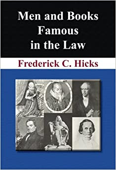 Men and Books Famous in the Law. With introduction by Harlan F. Stone.