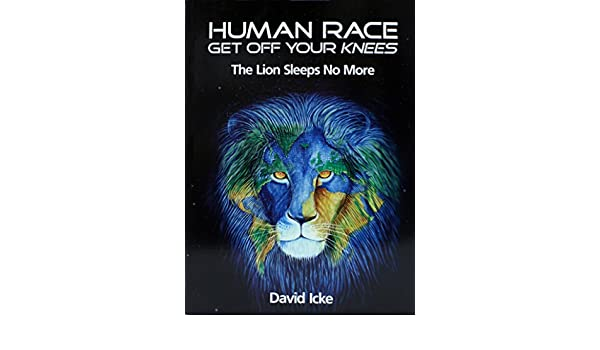 Human race get off your knees the lion sleeps no more ebook david human race get off your knees the lion sleeps no more ebook david icke amazon kindle store fandeluxe Choice Image