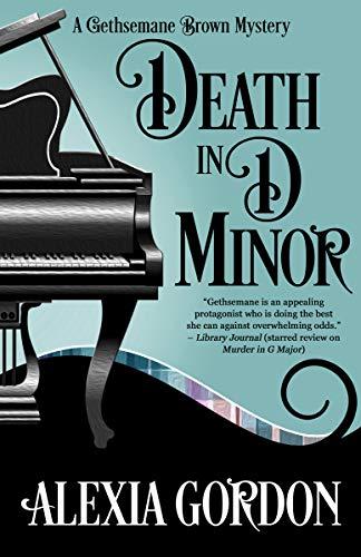 Death in D Minor (A Gethsemane Brown Mystery Book 2)