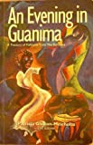 An Evening in Guanima : A Treasury of Folktales from the Bahamas, Glinton-Meicholas, Patricia, 9768140127