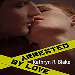 Arrested by Love Audiobook