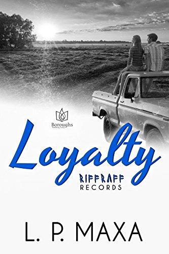 Loyalty (RiffRaff Records Book 4)