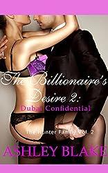 The Billionaire's Desire 2:  Dubai Confidential (The Hunter Family)
