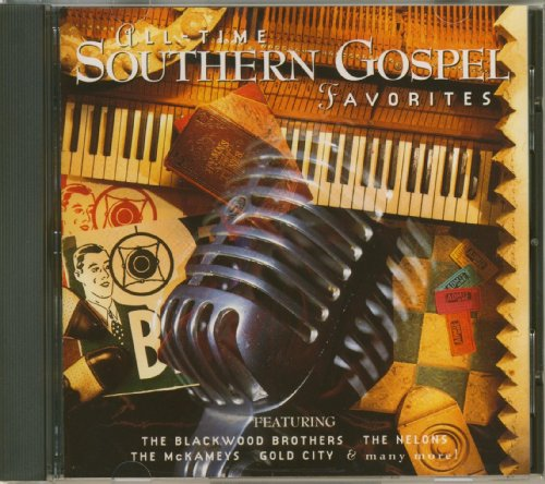 All-Time Southern Gospel Favorites by Star Song