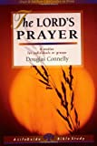 The Lord's Prayer, Douglas Connelly, 0830830987