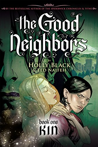 Amazon.com: The Good Neighbors #1: Kin eBook: Holly Black, Ted ...