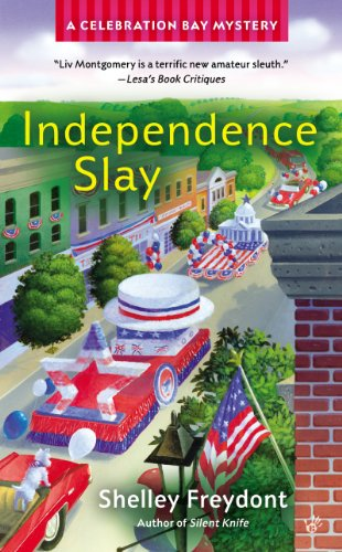 Independence Slay (Celebration Bay Mystery Book 3)