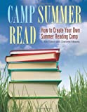 Camp Summer Read, C. Kay Gooch and Charlotte Massey, 1598844474