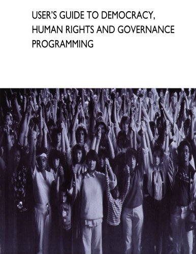 User's Guide to Democracy, Human Rights and Governance Programming pdf epub
