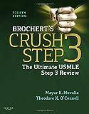 Brochert's Crush Step 3: The Ultimate USMLE Step 3 Review, 4e