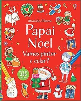 Papai Noel Vamos Pintar E Colar Sam Taplin 9781409593683