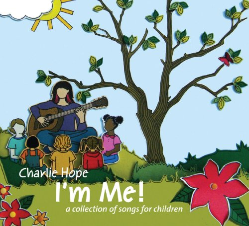 I'm Me! A Collection of Songs for Children (Best Of Charlie Wilson Cd)
