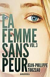 La femme sans peur (Volume 3)