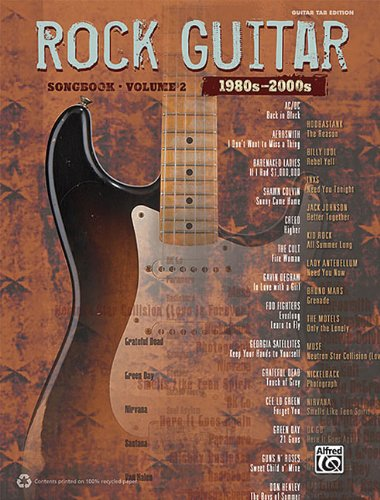 The Rock Guitar Songbook - Volume 2 (1980s-2000s) (Guitar Tab (Rock Guitar Tab)