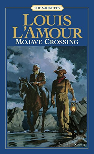 Mojave Crossing (Sacketts Book ()