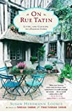 Front cover for the book On rue Tatin by Susan Herrmann Loomis