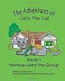 The Adventures of Cefa the Cat, Cristine Caton, 1482329301