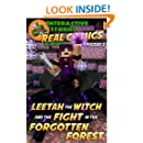 Leetah the Witch and the Fight in the Forgotten Forest: The Greatest Minecraft Comics for Kids (Real Comics in Minecraft - Leetah the Witch Book 2)