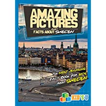 Amazing Pictures and Facts About Sweden: The Most Amazing Fact Book for Kids About Sweden
