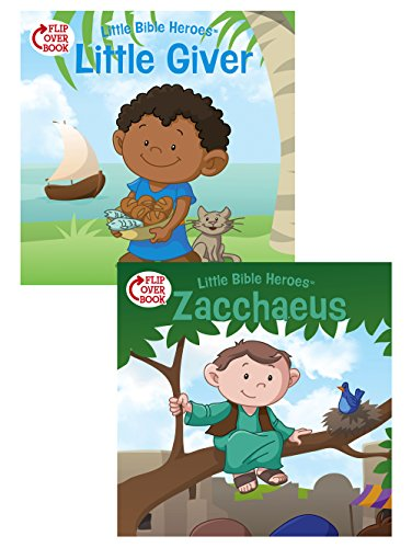 The Little Giver/Zacchaeus Flip-Over Book (Little Bible Heroes™)