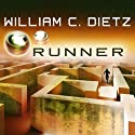 Runner: Run Duology, Book 1 Audiobook by William C. Dietz Narrated by Sean Runnette