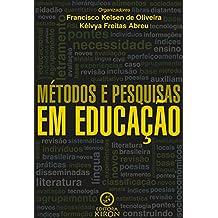 Métodos e pesquisas em educação