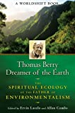 Thomas Berry, Dreamer of the Earth, , 1594773955