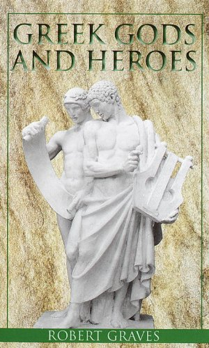 Greek Gods and Heroes (Laurel-Leaf Books)