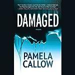 Damaged | Pamela Callow
