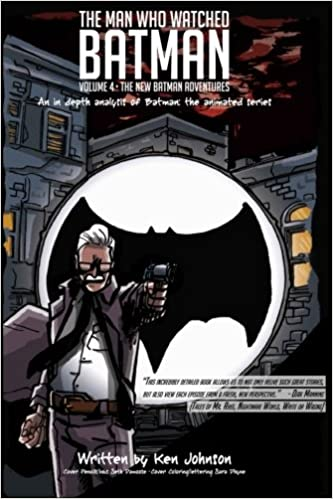 The Man Who Watched Batman Vol. 1: An in depth analysis of Batman: The Animated Series