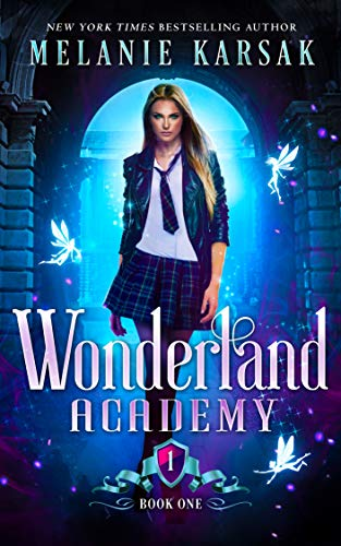 Wonderland Academy: Book One