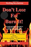 Don't Lose Fat  Burn It!, Luci (aka) Lucille Flint, 1453640789