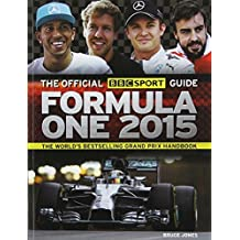The Official BBC Sport Guide: Formula One 2015 by Bruce Jones (2015-04-07)
