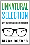 Unnatural Selection, Mark Roeder, 1628724358