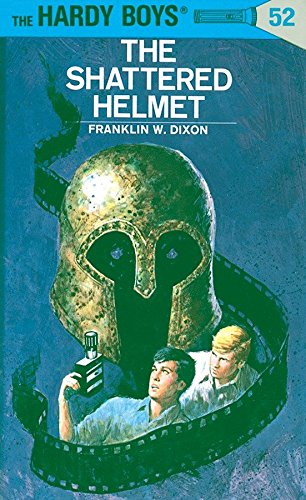 (The Shattered Helmet (The Hardy Boys, No. 52))