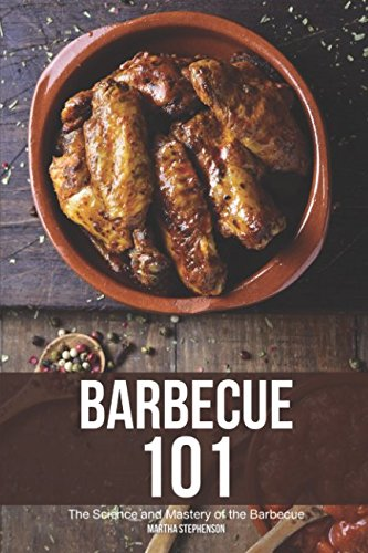 Books : Barbecue 101: The Science and Mastery of the Barbecue