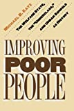 "Improving Poor People: The Welfare State, the ""Underclass,"" and Urban Schools as History"