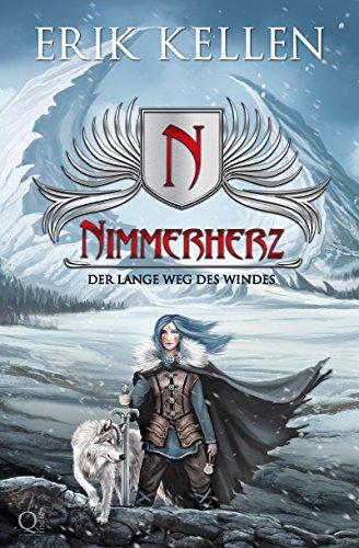 Nimmerherz - Der lange Weg des Windes: Fantasy (Nimmerherz Legende 2) (German Edition)