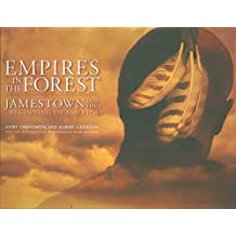 Empires in the Forest: Jamestown and the Beginning of America