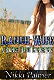 The Ranch Wife (A Ranch Hand Gangbang)
