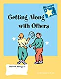 img - for Getting Along with Others book / textbook / text book