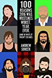 2016 was a rough year. Not just in celebrity deaths and politics, but in professional wrestling as well. WWE and TNA tried their best to keep fans entertained over those 12 months, but they often failed in spectacular fashion. From trying to ...