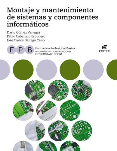 MANTENIMIENTO DE SISTEMAS Y COMPONENTES INFORMATICOS FPB 2018