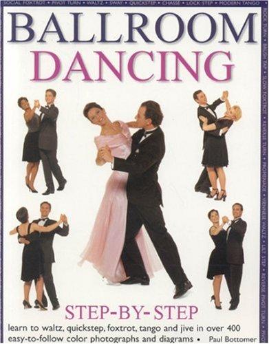 Ballroom Dancing: Step-by-Step