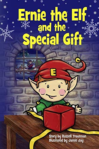 Ernie the Elf and the Special Gift