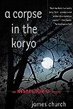 A Corpse in the Koryo: An Inspector O Novel (Inspector O Novels Book 1)